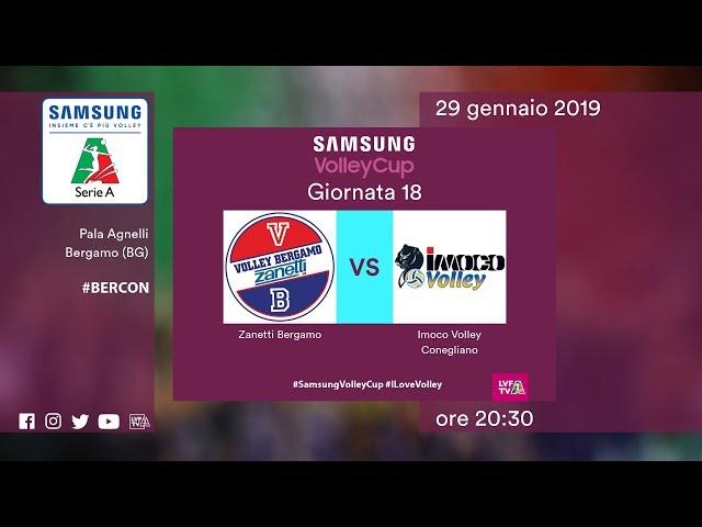 Bergamo - Conegliano   18^ Giornata   Speciale   Samsung Volley Cup