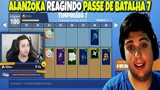 ALANZOKA REACTING TO THE BATTLE PASS OF SEASON 7-FORTNITE