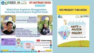 Workshop Arts and Music Series - Efektivitas Kegiatan Menggambar terhadap Kemampuan Kognitif Anak