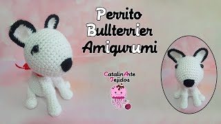 Perrito bull terrier amigurumi | CatalinArte Tejidos