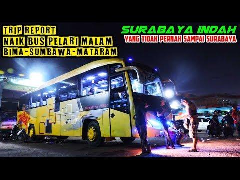 SURABAYA INDAH, Tapi Kok Ga Pernah Sampai Surabaya?? Trip Report Bima—Sumbawa—Mataram