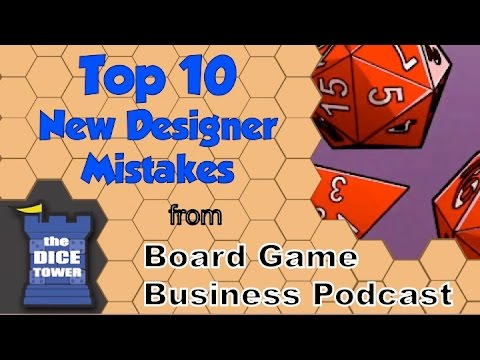 Board Game Business Podcast - Top 10 New Designer Mistakes