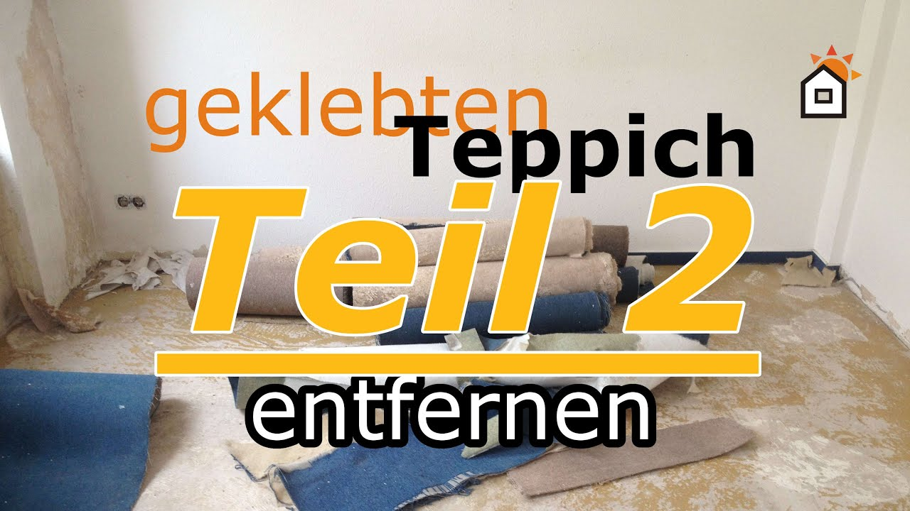 Fußboden Teppich Entfernen ~ Geklebten teppich entfernen teil youtube