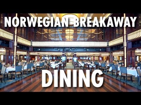Norwegian Breakaway Tour & Review: Dining ~ Norwegian Cruise Line ~ Cruise Ship Tour & Review