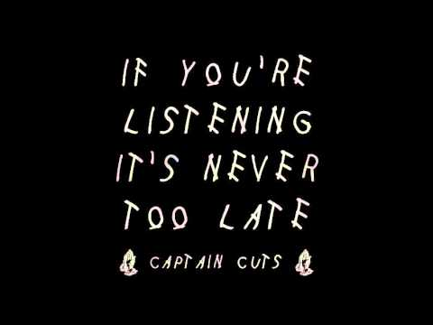 Captain Cuts - If You're Listening It's...