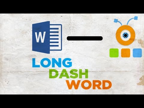 How To Put A Long Dash In Word | How To Insert A Long Dash In Word