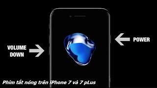 Hướng dẫn khởi động lại iPhone 7 , 7 plus force restart hay hard reset