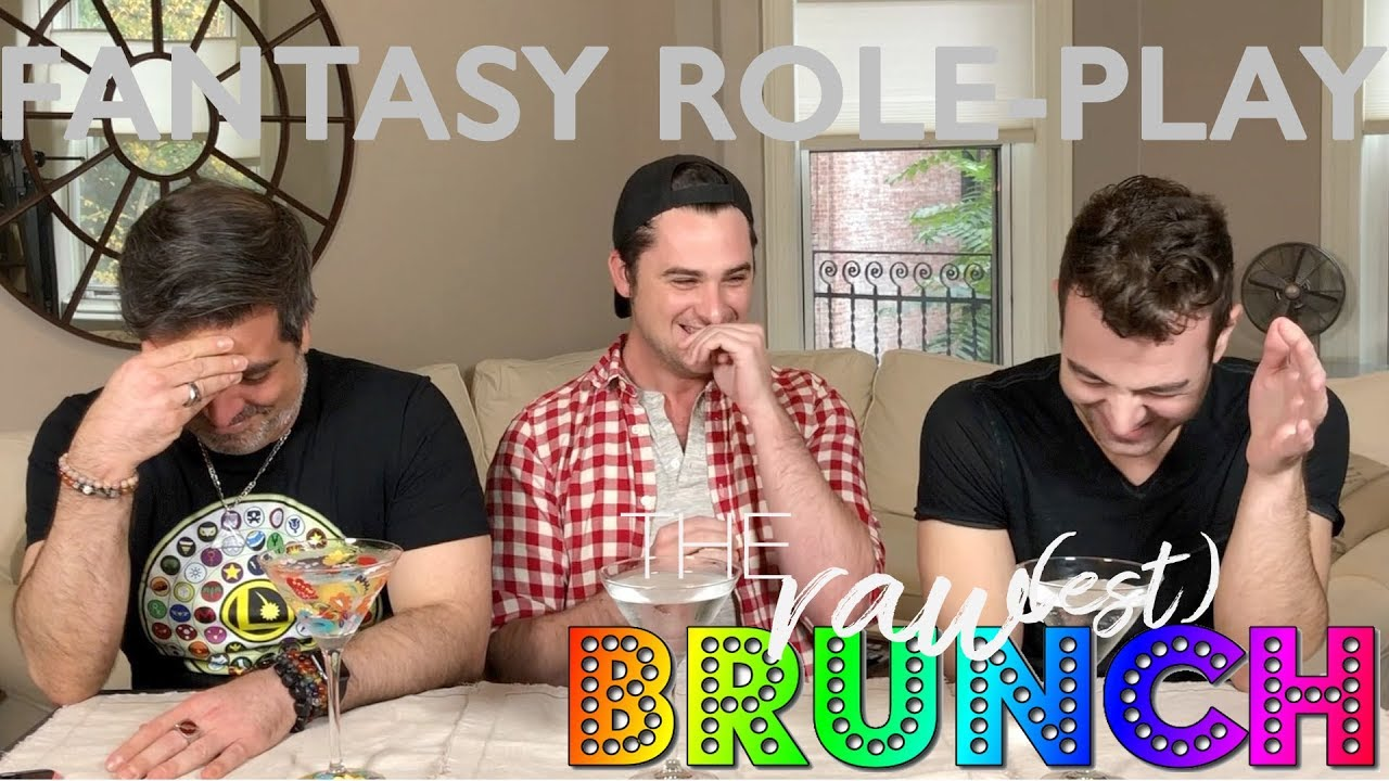 Fantasy Role-Play | The Raw(est) Brunch: Raw Talk for Gay Men