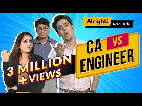 When CA Met Engineer feat. Gagan Arora | Alright