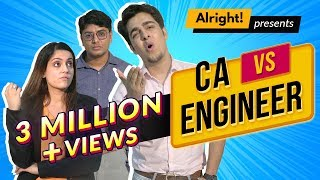 When CA Met Engineer ft. Gagan Arora | Alright