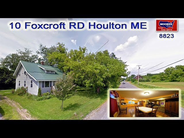 Real Estate ME Home Video | 10 Foxcroft RD Houlton ME MOOERS REALTY #8823