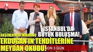 Meral Akşener aldı mikronu eline Erdoğan'ın tehditlerine bir bir yanıt verdi!