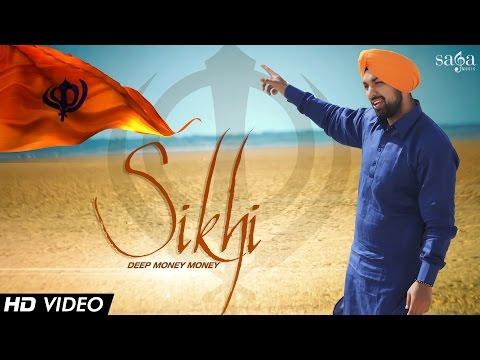 "Deep Money Money ""Sikhi"" - Official Video - Latest Punjabi Songs 2014"