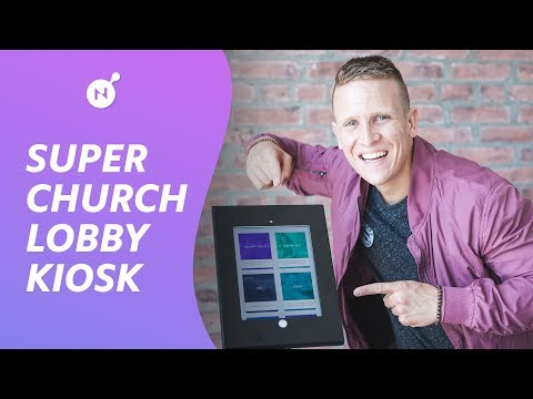 Super Church Lobby Kiosk Setup [STEP-BY-STEP GUIDE]