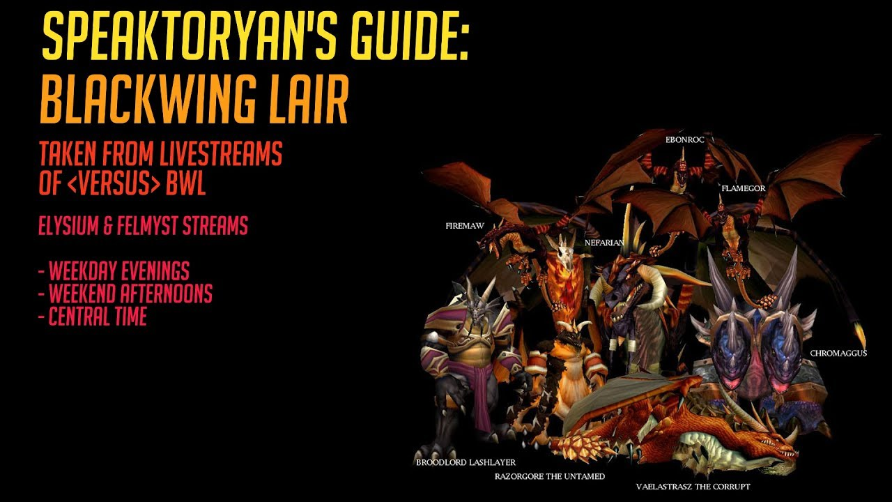How to Solo Blackwing Lair - UPDATED Legion 7.2.5 Guide ...