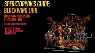 [WOW CLASSIC] BLACKWING LAIR! | COMPREHENSIVE GUIDE! | BOSSES + TRASH!