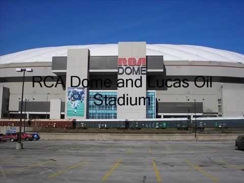 rca dome and lucas oil stadium