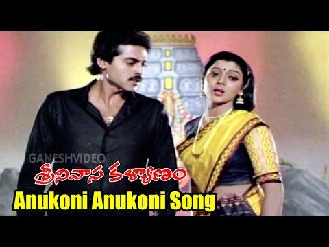 srinivasa-kalyanam-songs---anukoni-anukoni---daggubati-venkatesh,-bhanupriya---ganesh-videos
