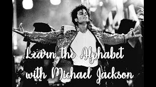 Learn the Alphabet with Michael Jackson