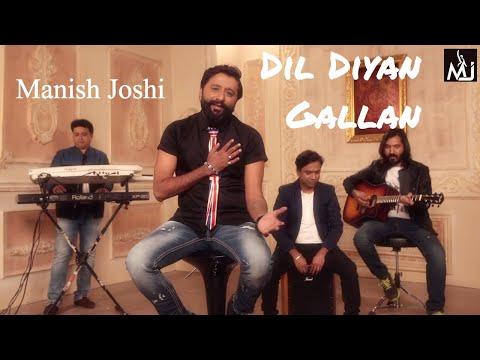 Dil Diyan Gallan Cover by Manish Joshi | Tiger Zinda Hai | Salman Khan | Katrina Kaif | Atif Aslam