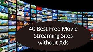 40 Best websites to watch free movies online without ads -StreamLikers, Putlocker, MovieNinja & More