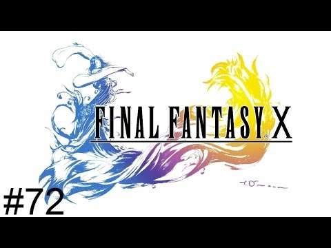 Let's Play Final Fantasy X - Episode 72: Taking the Third Option