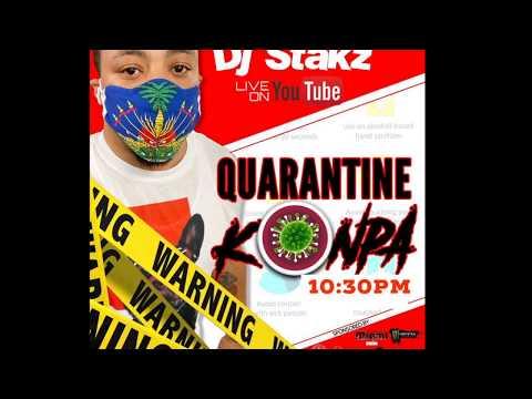 (03-19-20) DJ STAKZ - QUARANTINE AND KONPA LIVE MIX
