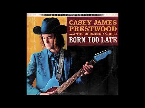 Casey James Prestwood & The Burning Angels -