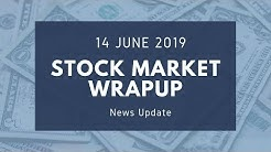 Stock Market WrapUp: 14-Jun-19|HDFC sells Gruh Finance Stake|Nifty|Crude Oil|Currency|Gold|STT