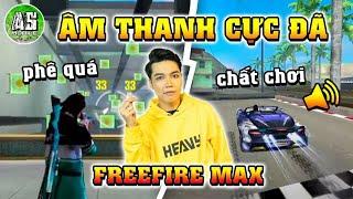 [Free Fire Max] Test Tiếng Súng Và Tiếng Xe Trên Phiên Bản Free Fire MAX 3.0 !!! | AS Mobile