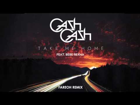Cash Cash - Take Me Home ft. Bebe Rexha (Fareoh Remix)