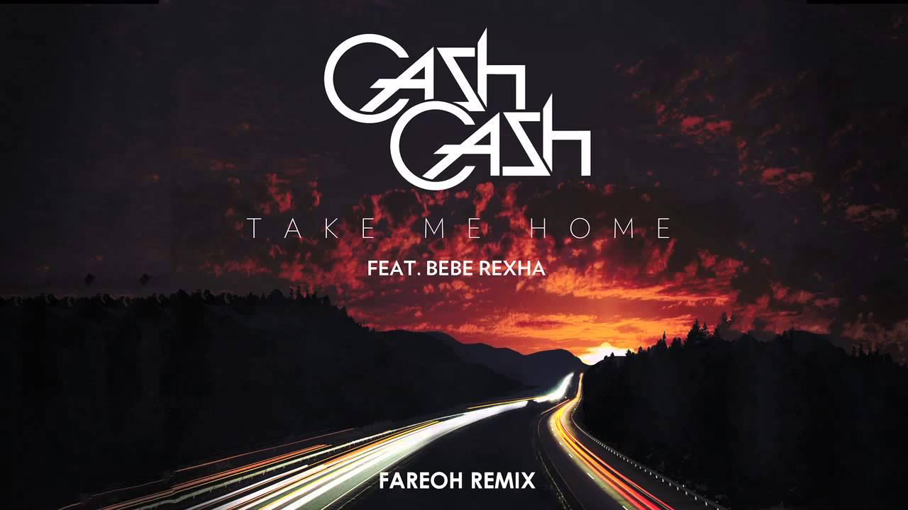 cash-cash-take-me-home-ft-bebe-rexha-fareoh-remix-cash-cash