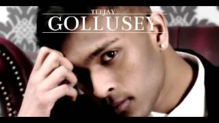 TeeJay - Gollusey (Audio)
