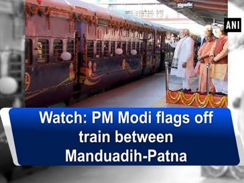 Watch: PM Modi flags off train between Manduadih-Patna - Uttar Pradesh News