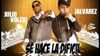 se hace la dificil j alvarez ft julio voltio reggaeton 2011