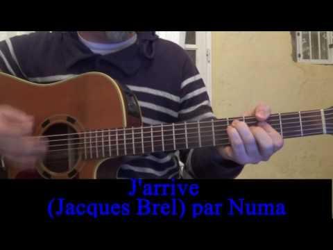 J'arrive  Jacques Brel reprise guitare voix
