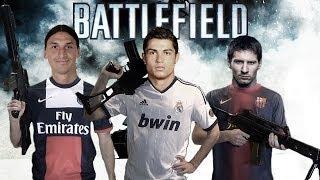 BATTLEFIELD CHAMPIONS LEAGUE Ft Cristiano Messi Zlatan  More