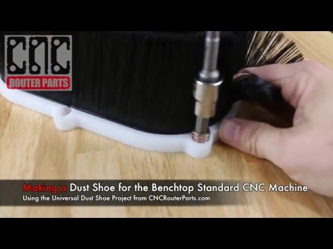 Making A DIY Dust Shoe For The Benchtop Standard CNC Machine