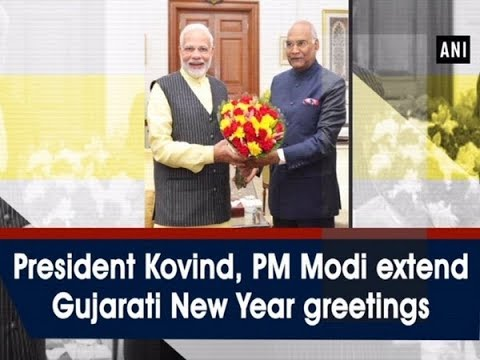 president kovind pm modi extend gujarati new year greetings ani news