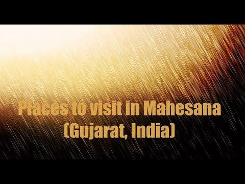 Places must visit in Mahesana