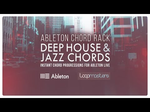 Deep House & Jazz Chords- Ableton Live Chord Rack