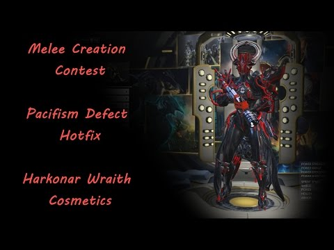 Warframe - Melee Creation Contest, Pacifism Defect Hotfix & Harkonar Wraith Cosmetics