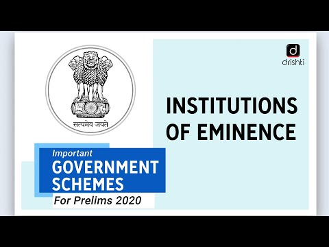 important-government-schemes--institutions-of-eminence