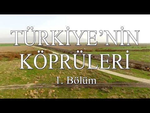 Keşif Tv - Türkiye'nin Köprüleri 1. Bölüm