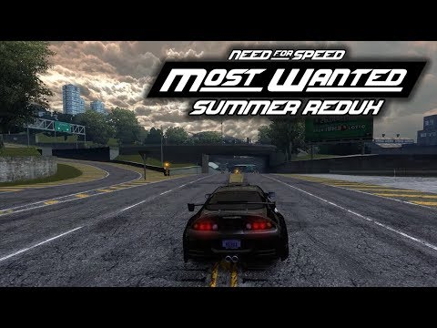Its A New Trailer Need For Speed Most Wanted Redux 2018 This Video Showcases An Amazing Graphics Mod Created By Cezar NFS