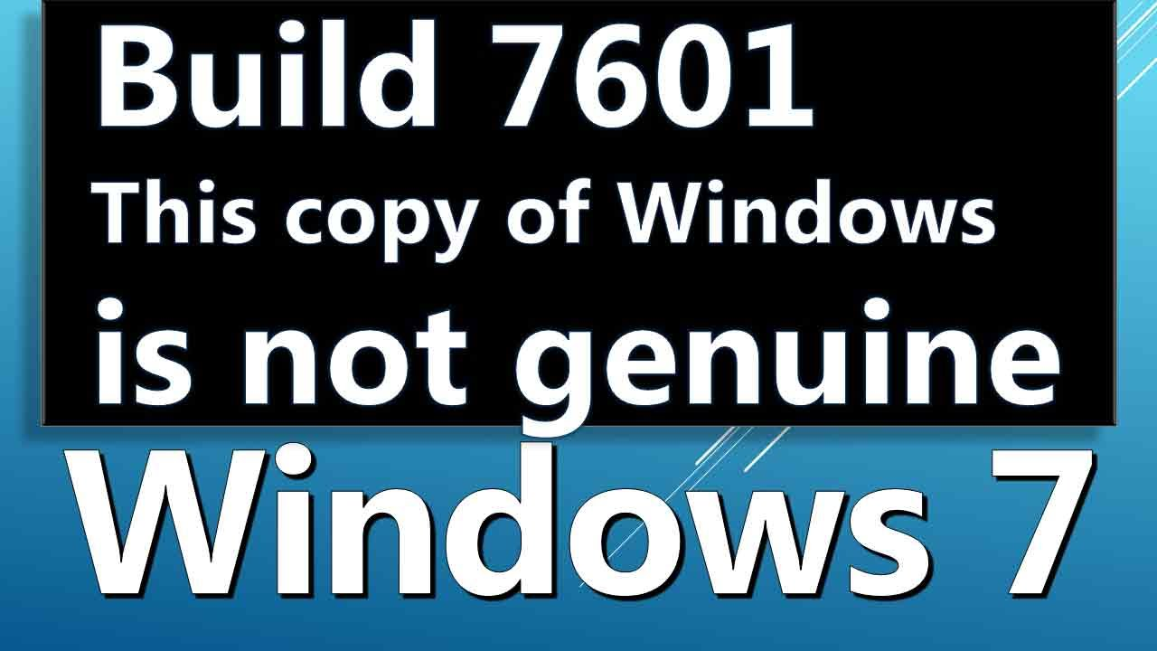 how to fix windows 7 not genuine build 7601
