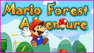 MARIO FOREST ADVENTURE Walkthrough