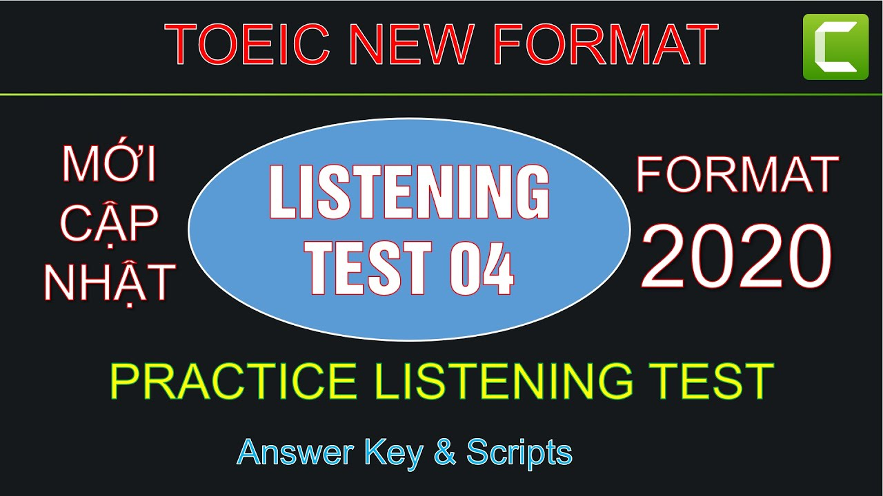 Test 04 Practice LISTENING Toeic New Format 2020 with Answer and Transcripts