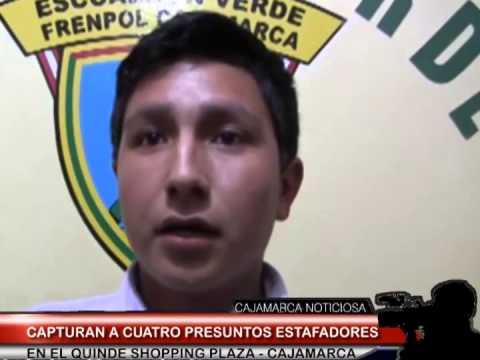 GRUPO TERNA CAPTURO A CUATRO PRESUNTOS ESTAFADORES EN EL QUINDE SHOPPING PLAZA - CAJAMARCA