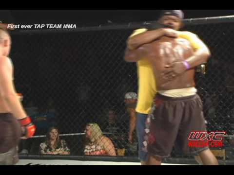 First Ever Tap (Tag) Team MMA - Warrior Xtreme Cagefighting Part 2